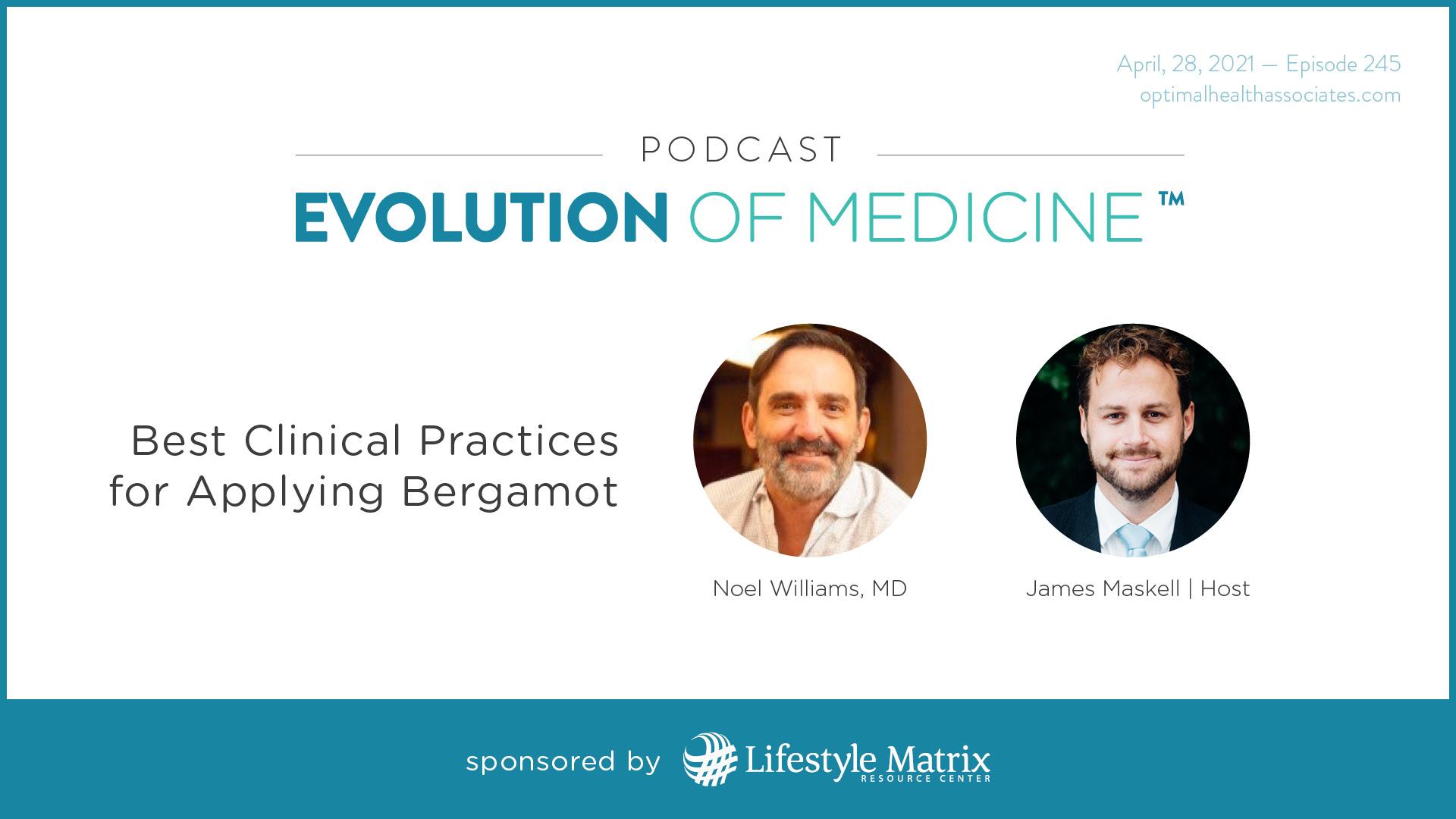 Noel Williams, Best Clinical Practices for Applying Bergamot