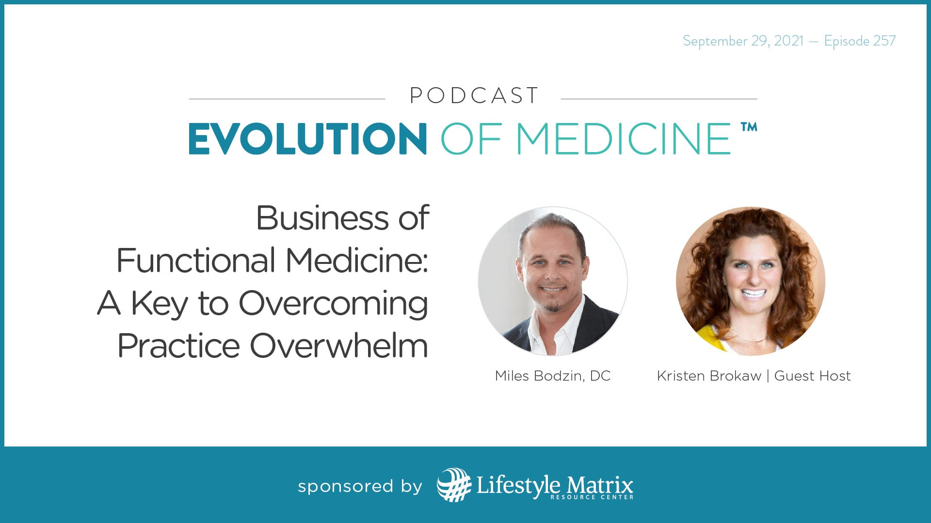 Business of Functional Medicine: A Key to Overcoming Practice Overwhelm